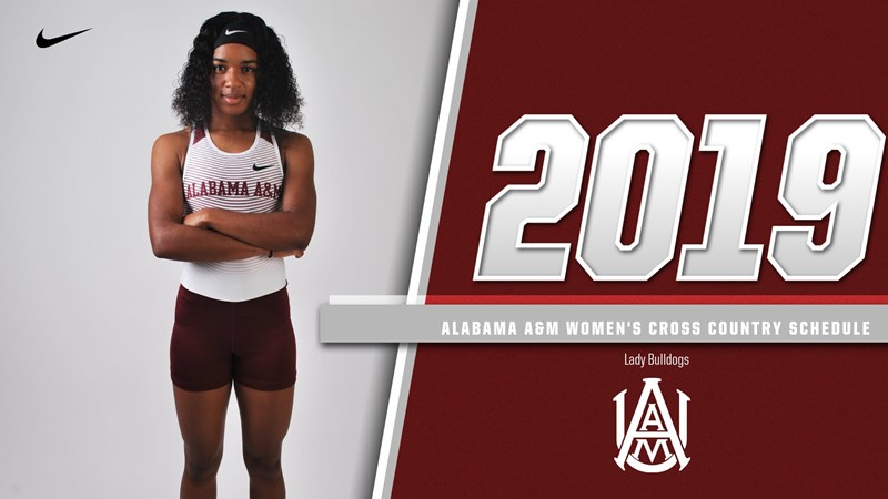 Alabama A&M releases 2019 Women's Cross Country Schedule